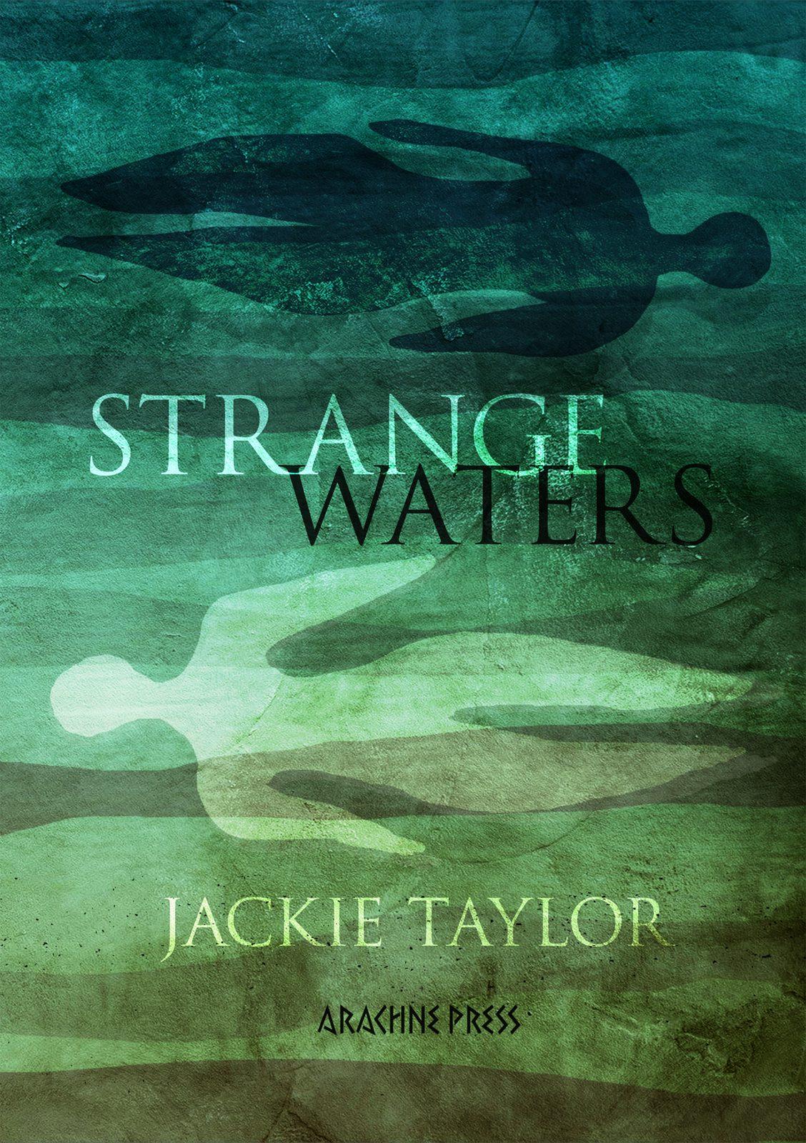 Strange Waters ISBN 978-1-913665-36-4